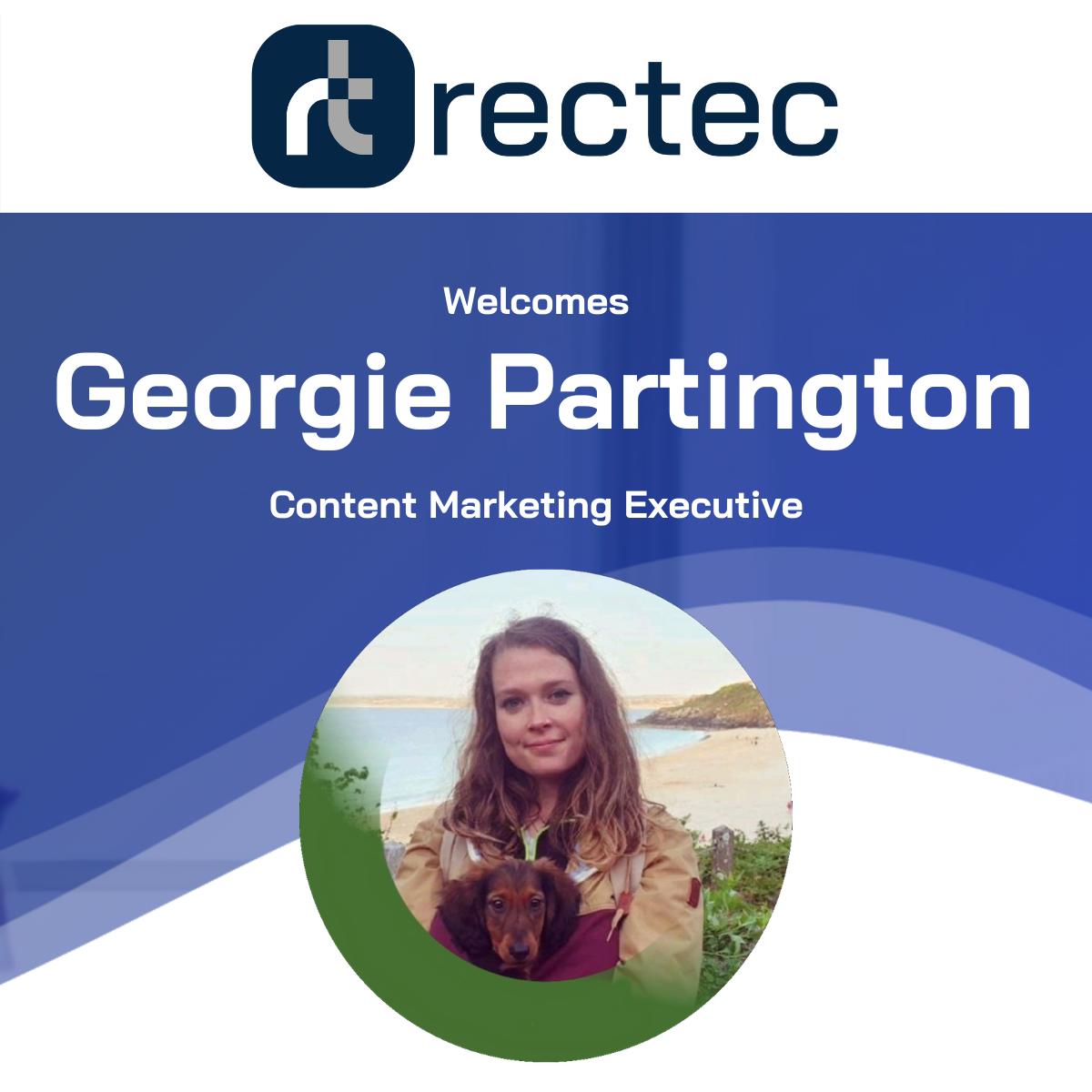 Rectec Logo and photo of Georgie Partington. Text welcoming her to the Rectec team as Content Marketing Executive.